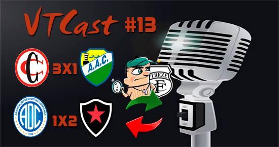 VT Cast #13 – Troca de técnico no Treze, vitórias de Botafogo-PB e Campinense, e muito mais