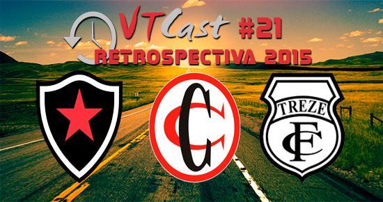 VTCast #21 – Retrospectiva de Belo, Raposa e Galo em 2015