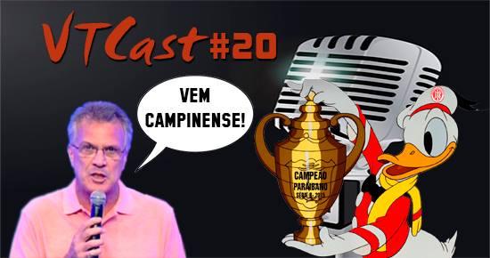 VT Cast #20 – Eliminação do Campinense, título do Esporte de Patos e muito mais